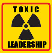 Toxic Leadership